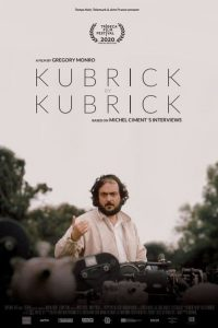 'Kubrick by Kubrick' profiles the work of an enigmatic genius