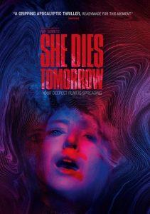 'She Dies Tomorrow'