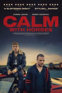 'Calm with Horses' ('The Shadow of Violence')