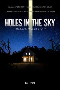 """'Holes in the Sky: The Sean Miller Story"""""""